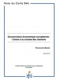 Gouvernance économique européenne : l'Union à la croisée des chemins