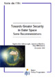 Towards Greater Security in Outer Space: Some Recommendations