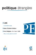Politique Etrangère : vol. 70, n° 1 (printemps 2005)