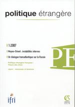 Politique Etrangère : vol. 72, n° 1 (printemps 2007)