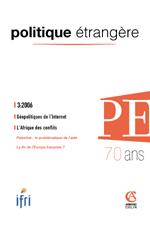Politique Etrangère : vol. 71, n° 3 (automne 2006)