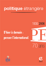 Politique Etrangère : vol. 71, n° 4 (hiver 2006)