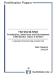 The World After: Proliferation, Deterrence and Disarmament if the Nuclear Taboo is Broken