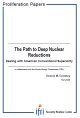 The Path to Deep Nuclear Reductions. Dealing with American Conventional Superiority