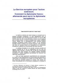 Le Service européen pour l'action extérieure. Comment la diplomatie franco-allemande peut servir la diplomatie européenne