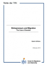 Entrepreneurs and Migration: The Case of Sweden