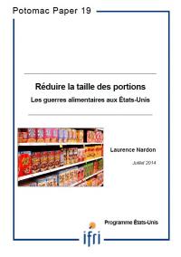 Réduire la taille des portions. Les guerres alimentaires aux Etats-Unis