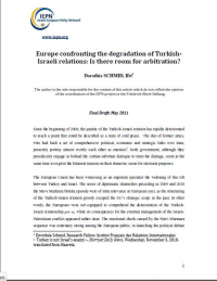 Europe confronting the degradation of Turkish- Israeli relations: Is there room for arbitration?