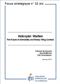 Helicopter Warfare. The Future of Airmobility and Rotary Wing Combat.