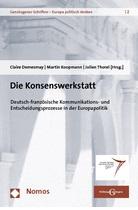 Der Vertrag von Prüm – Ergebnis einer engen Zusammenarbeit zwischen Deutschland und Frankreich?