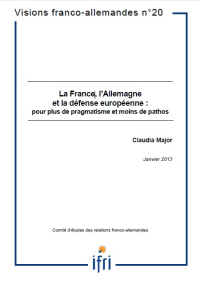 La France, l'Allemagne et la défense européenne : pour plus de pragmatisme et moins de pathos