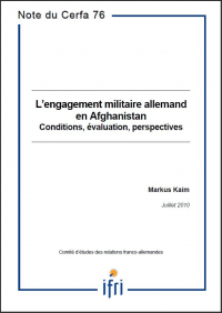 L'engagement militaire allemand en Afghanistan : conditions, évaluation, perspectives