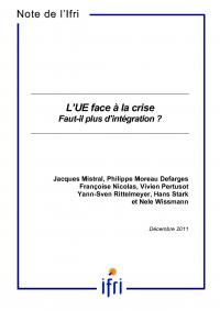 L'UE face à la crise. Faut-il plus d'intégration ?