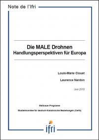 Die MALE Drohnen: Handlungsperspektiven für Europa