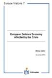 European Defence Economy Afflicted by the Crisis