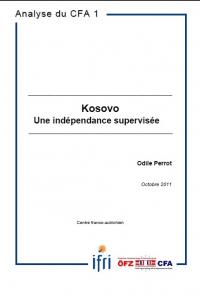 Kosovo - une indépendance supervisée