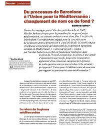 Du processus cle Barcelone à l'Union pour la Méditerranée: changement de nom ou de fond ?