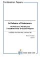 In Defense of Deterrence: the Relevance, Morality and Cost-Effectiveness of Nuclear Weapons