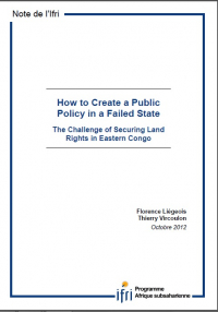 How to Create a Public Policy in a Failed State - The Challenge of Securing Land Rights in Eastern Congo