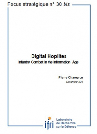 Digital Hoplites. Infantry Combat in the Information Age