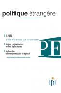 Politique étrangère : vol. 73, n° 4 (hiver 2008)