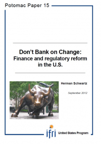 Don't Bank on Change : Finance and Regulatory Reforms in the US