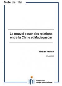 Le nouvel essor des relations entre la Chine et Madagascar