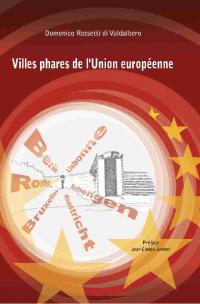 Bruxelles, Paris, Maastricht, Rome, Lisbonne: ces villes qui façonnent l'Europe