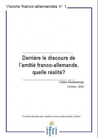 Derrière le discours de l'amitié franco-allemande, quelle réalité?