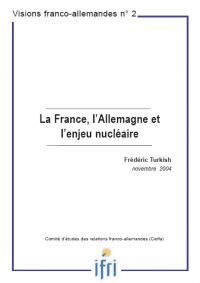 La France, l'Allemagne et l'enjeu nucléaire