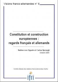 Constitution et construction européennes : regards français et allemands