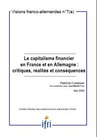 Le capitalisme financier en France et en Allemagne : critiques, réalités et conséquences