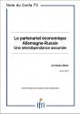 Le partenariat économique Allemagne – Russie : une interdépendance assumée