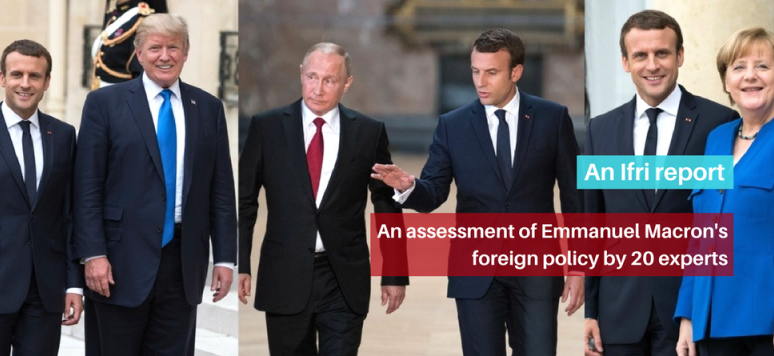 Macron Diplomat A New French Foreign Policy Ifri Institut Francais Des Relations Internationales