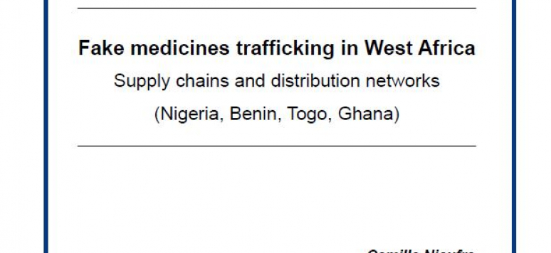 Fake medicines trafficking in West Africa: Supply chains and
