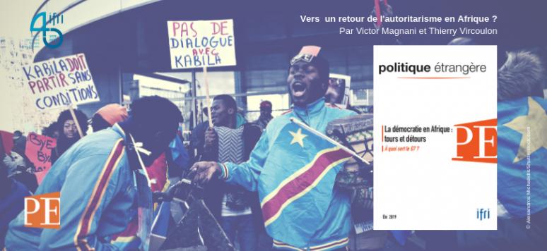 Vers un retour de l autoritarisme    en    Afrique     IFRI