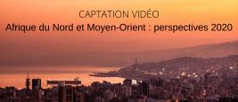visuel-site-ifri-captation_video_afrique_du_nord_et_moyen-orient_perspectives_2020.png