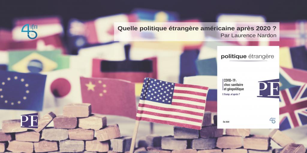 Quelle politique étrangère américaine après 2020 ?