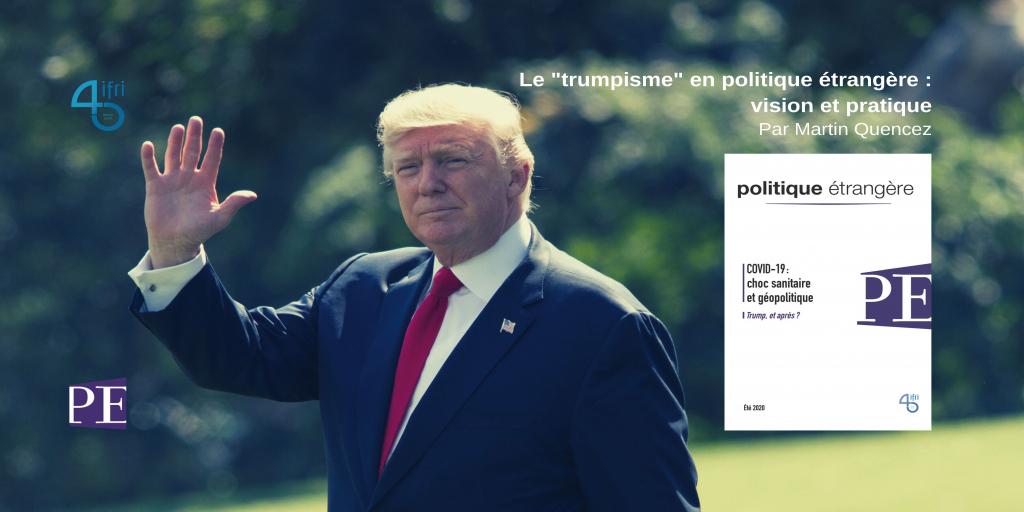 Le « trumpisme » en politique étrangère : vision et pratique