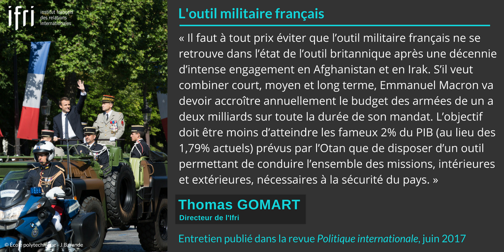 Citation - Outil militaire français - Thomas Gomart - Politique internationale - juin 2017