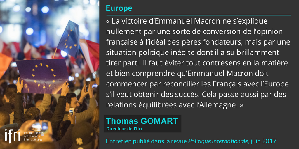 Citation - Europe - Thomas Gomart - Politique internationale - juin 2017